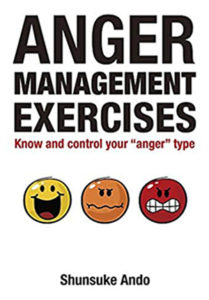 Anger Management Exercises: Know and Control Your Anger Type